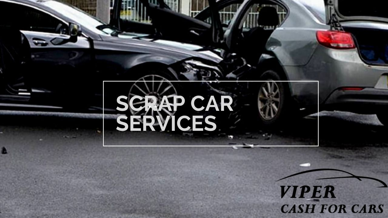 Scrap car services- your damaged car can still give you cash.