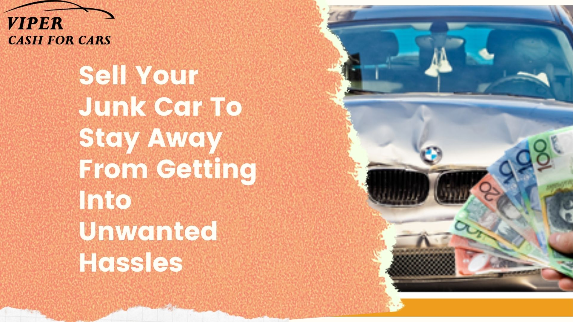 Sell Your Junk Car To Stay Away From Getting Into Unwanted Hassles