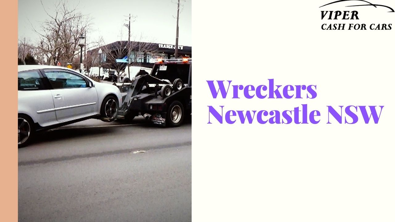 Wreckers Newcastle NSW- One stop solution for your junk car problems!