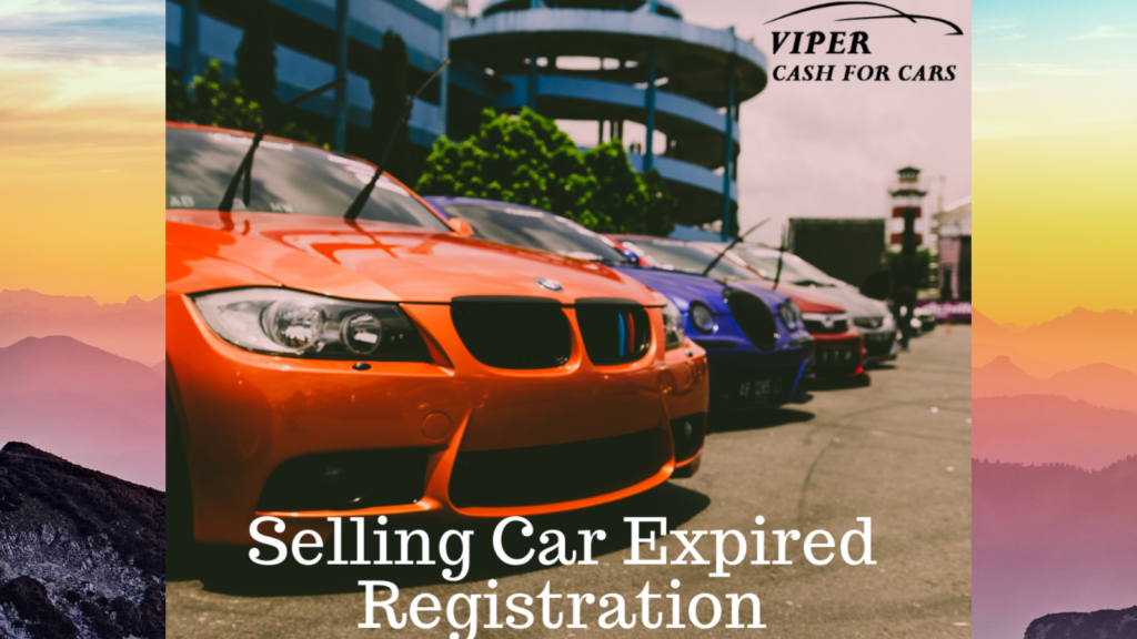Sell old car with expired registration