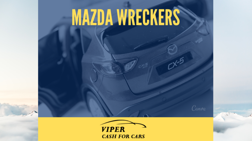 Best MAZDA Car removals services in Newcastle from MADZA wreckers| Sell your MADZA Car
