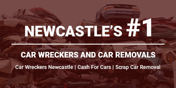 NEWCASTLE CASH FOR CARS & WRECKERS NSW