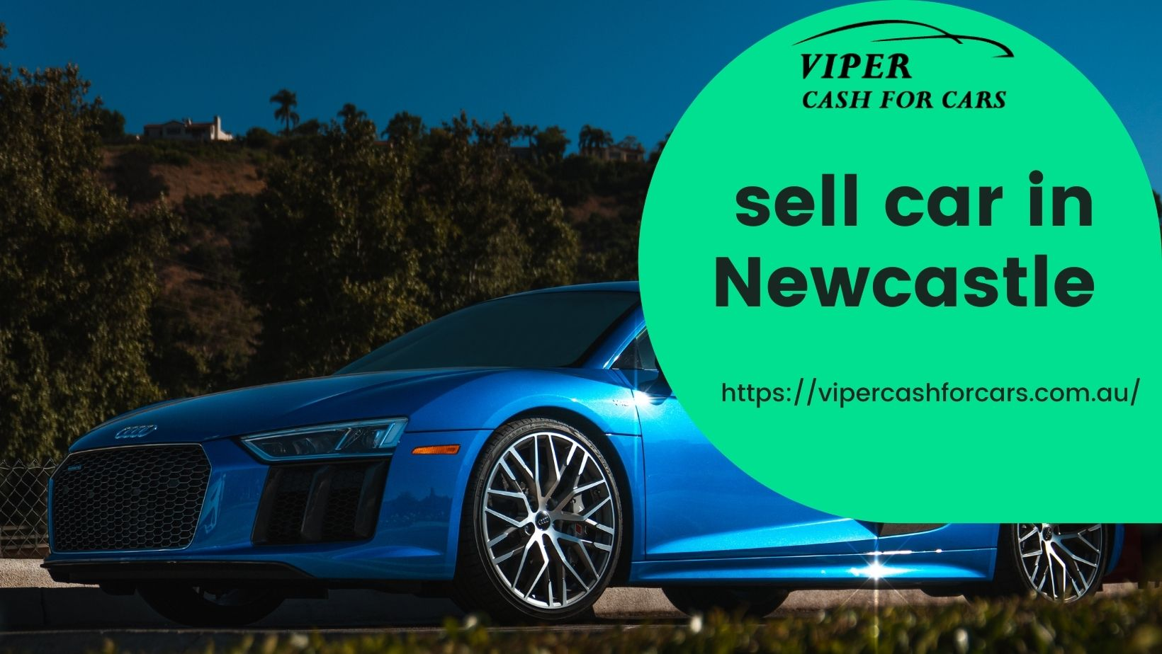 Viper cash for cars- Leading place to sell a car in Newcastle