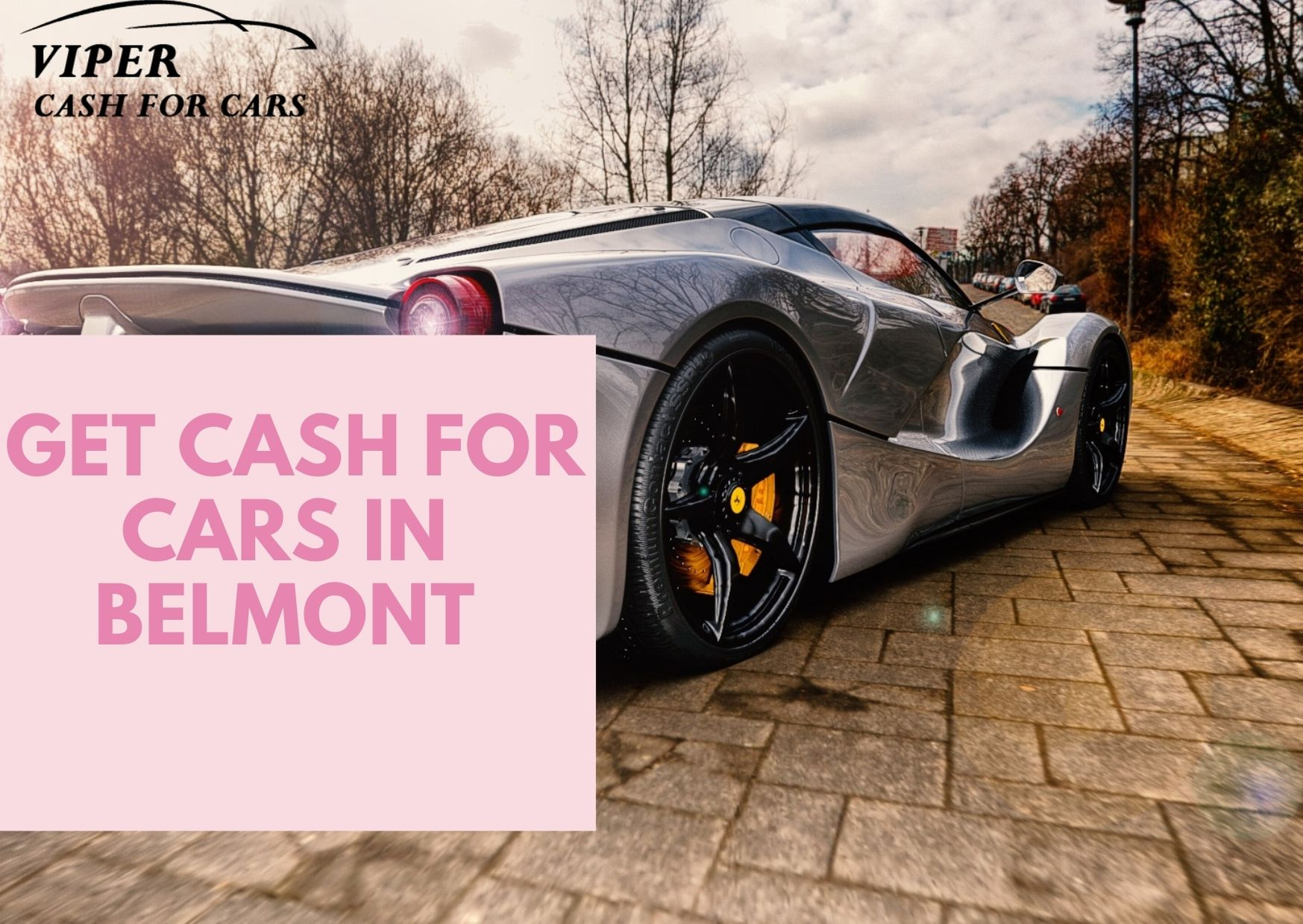 How can you get cash for cars in Belmont?