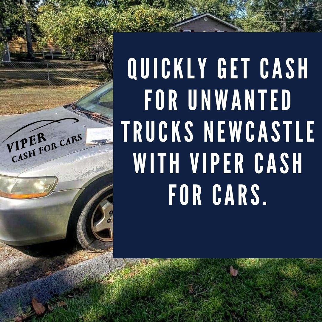 Quickly get cash for unwanted trucks Newcastle with Viper cash for cars.